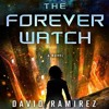 The Forever Watch by David Ramirez, Narrated by Dina Pearlman
