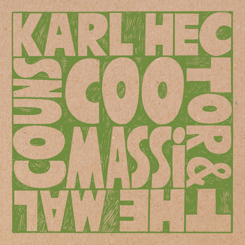 Karl Hector & The Malcouns - Irtijal - Coomassi EP
