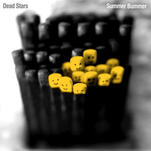 Dead Stars - Summer Bummer