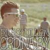 Ordinary - Ricky Dillon