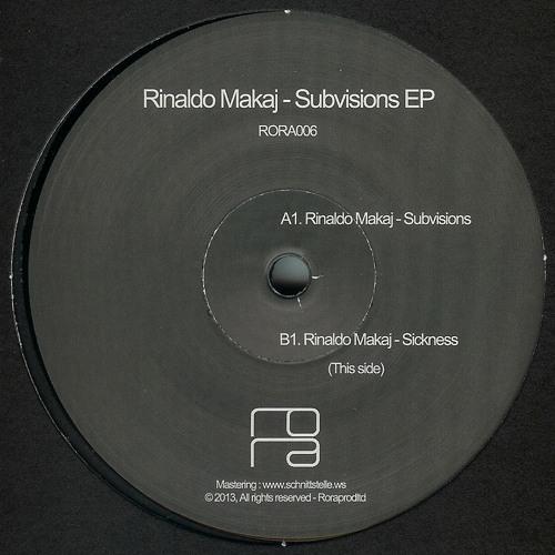 Rinaldo Makaj - SUBVISIONS EP - RORA / RORA006 (Preview)