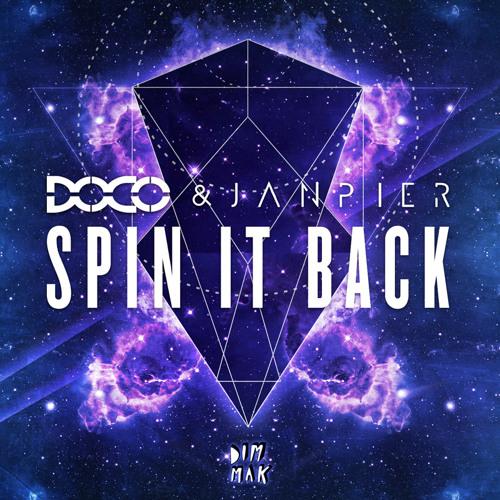 DOCO & Janpier - Spin It Back