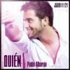 Pablo Alborán - Quién (+ Filtro, Voces de fondo)