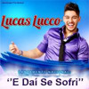 Lucas Lucco - E Daí Se Sofri ( Mix Dance Funk)[Pablo Pereira Remix] - Extended