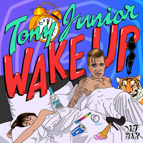 Tony Junior - Wake up (PREVIEW) [OUT NOW]