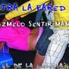 Contra La Pared Mix 2014 [Dj Andy El De La Melodia Loka]