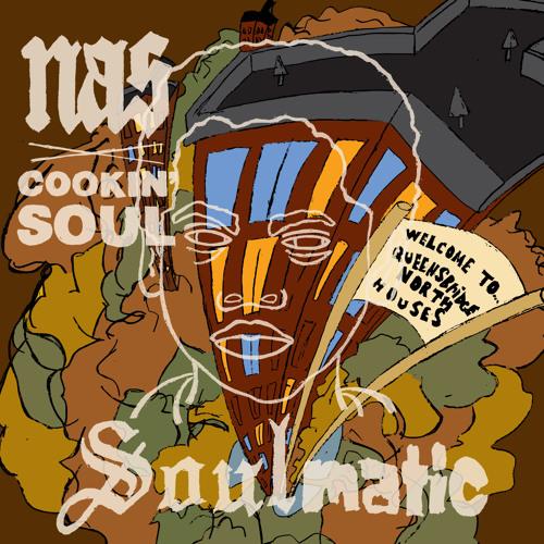 Nas x Cookin Soul - SoulMatic (Full Mixtape)