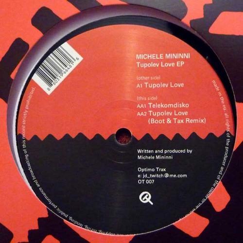 Michele Mininni - Tupolev Love (Boot & Tax Rmx)
