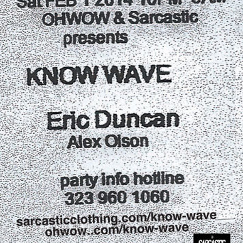 Eric Duncan DJ Recording from Sarcastic Disco / Know-Wave party Los Angeles 1st Feb. 2014