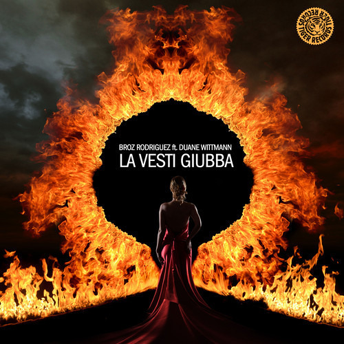 Broz Rodriguez ft Duane Wittman - La Vesti Giubba (Original Mix) OUT NOW! [TIGER RECORDS]