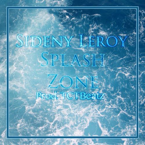 Sidney Leroy - SplashZone (Prod.TCTBEATZ)