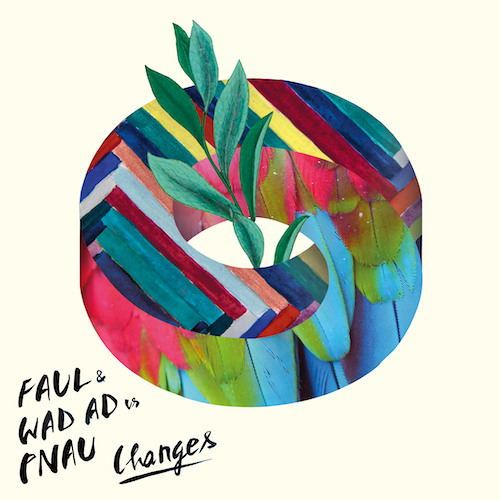 Faul & Wad Ad vs. Pnau - Changes (Radio Mix)