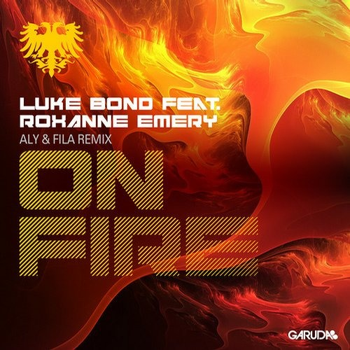 Download Luke Bond - On Fire ft. Roxanne Emery  (Aly & Fila Remix)