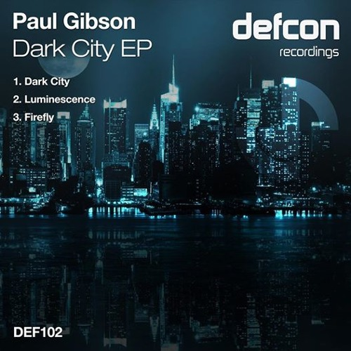 Paul Gibson - Dark City (Preview) [Defcon Recordings]