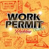 Work Permit Riddim Mix (Full Promo) - April 2014 - Mixed By: Raty Shubbout