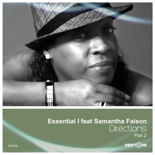DTR020 Essential - I Feat Samantha Faison - Directions (Part 2)
