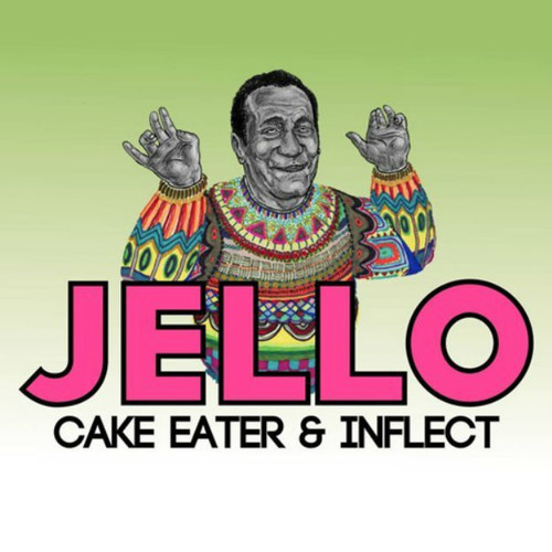 Cake Eater & Inflect - Jello
