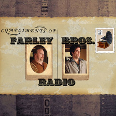 Farley Bros. Radio - 05/30/12