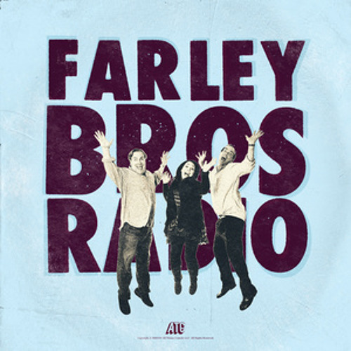 FBR 101413 with Special Guest Bill Burr by Farley Bros ...