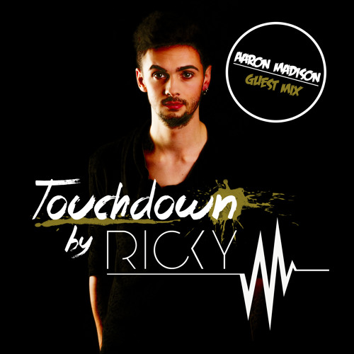 Ricky M. - Touchdown! Apr 2014 (Including Guest Mix: Aaron Madison)