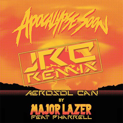 Major Lazer - Aerosol Can Ft. Pharrell (JRC Remix)