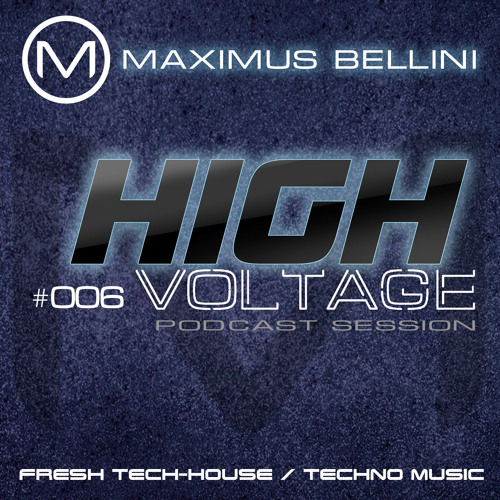 "Maximus Bellini ""High Voltage 006"""
