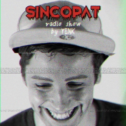Yenk - Sincopat Podcast 050