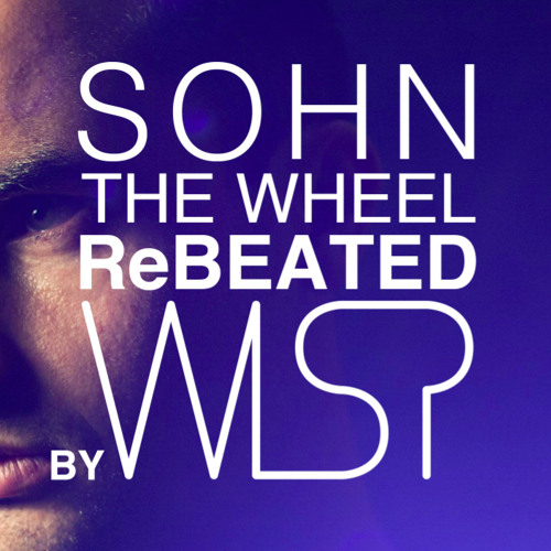 SOHN-The Wheel: ReBEATED by W1SP