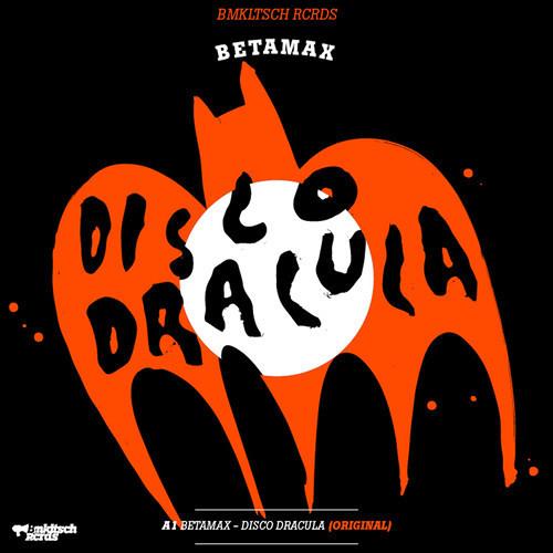 Betamax - Disco Dracula