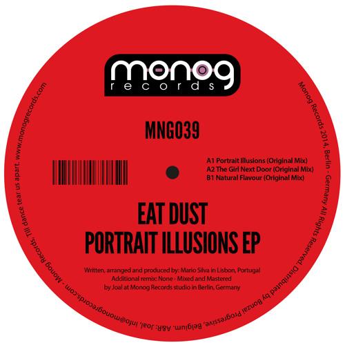 Eat Dust - Portrait Illusions (Monog Records)