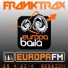 FR4NK TR4X @ Europa Baila, EUROPA FM