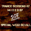 TranceSessions 07) (Special The Big Year For Wezz Devall) By Sofiene Mbazaia