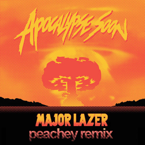 Major Lazer feat. Pharrell - Aerosol Can (Peachey Remix) [REMIX COMP WINNER]