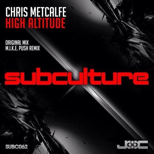 Chris Metcalfe - High Altitude (Subculture)