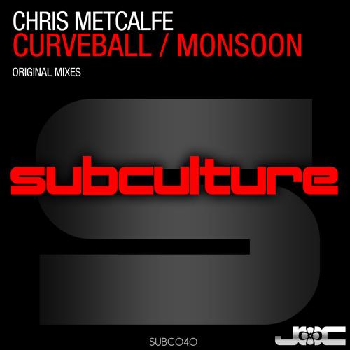 Chris Metcalfe - Monsoon (Subculture/Armada)
