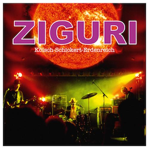Ziguri (Kölsch, Schickert, Erdenreich) Snippets (out July 25, 2014)