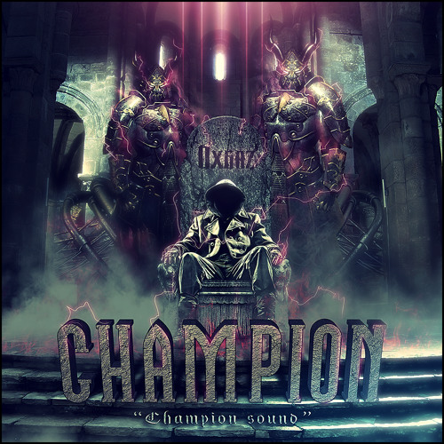 Champion [Preview][Champion EP][Out Now!]