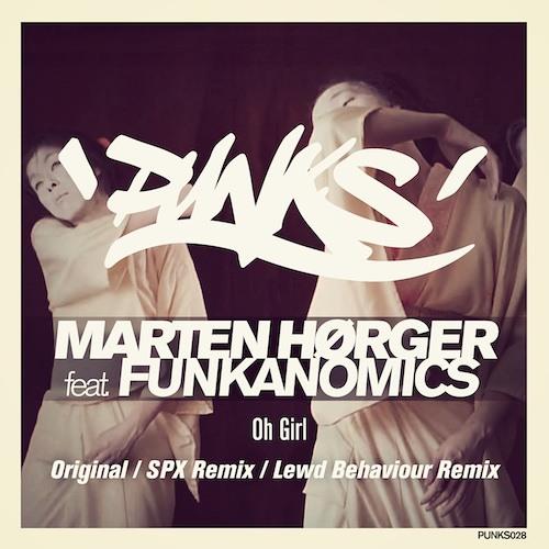 MARTEN HØRGER feat FUNKANOMICS - Oh Girl (Deltron Remix)*RUNNER UP*