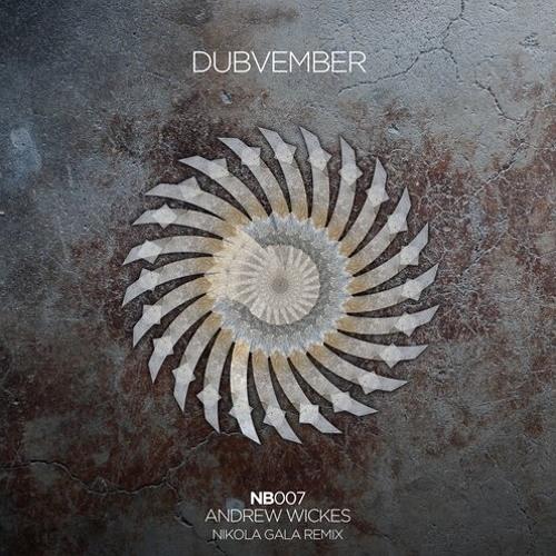 Fievel Dubs West - Andrew Wickes (Original Mix) | NB007