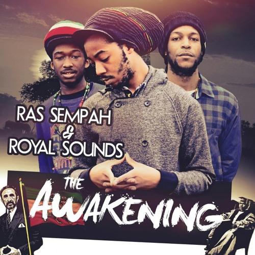 Ras Sempah & Royal Sounds - Embrace Jah Love