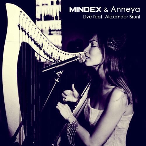 Mindex & Anneya - LIVE feat. Alexander Bruni (FREE DOWNLOAD)