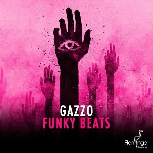 Gazzo-Funky Beats (Original Mix) *OUT NOW*