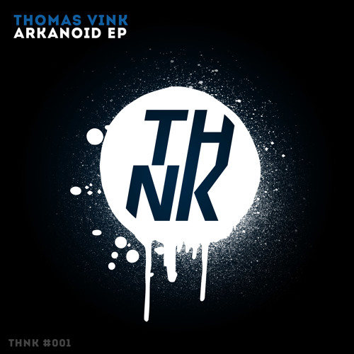 Thomas Vink - Arkanoid [OUT NOW!]