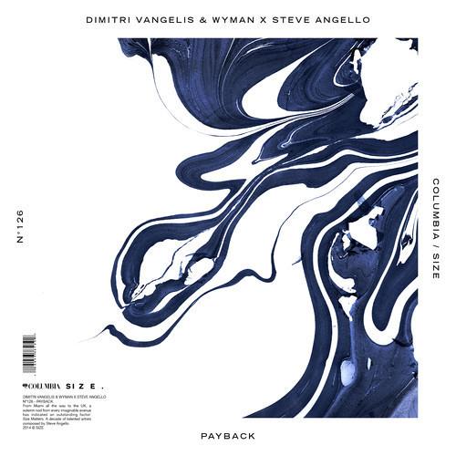 Dimitri Vangelis & Wyman X Steve Angello - Payback