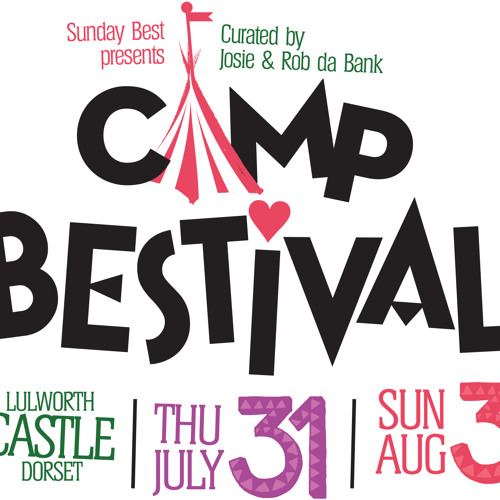 Camp Bestival Submissions