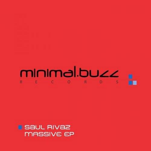 Saul Rivaz - Masive (original mix)[Minimal Buzz Records]