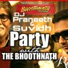 03 - BR - Party With Bhoothnath Remix ( By Dj Praneeth & Dj Suvidh)