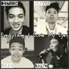 Everytime I Close My Eyes (Dominic,Isaac,RR,Jayvee) Cover
