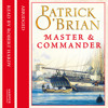 Master and Commander, By Patrick O'Brian, Abridged by Neville Teller, Read by Robert Hardy