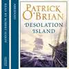 Desolation Island, By Patrick O'Brian, Read by Robert Hardy